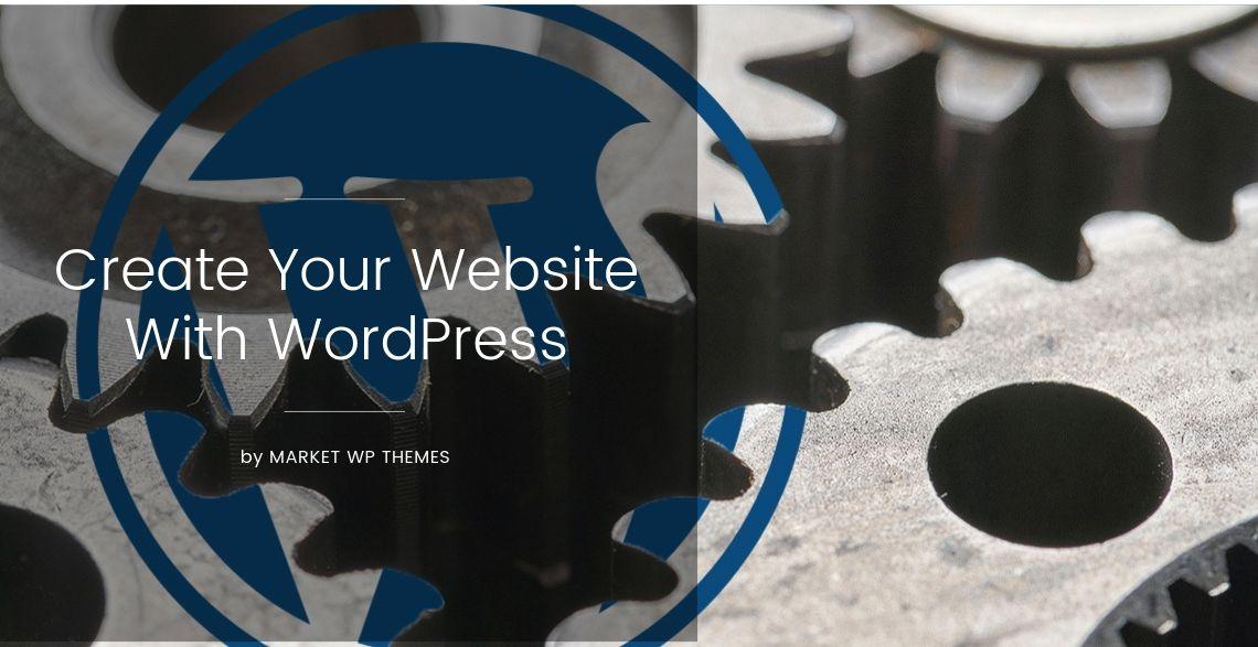 Create Your Website With WordPress