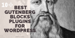 Best Gutenberg Blocks Plugins for WordPress Post