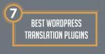 Best WordPress Translation Plugins Post