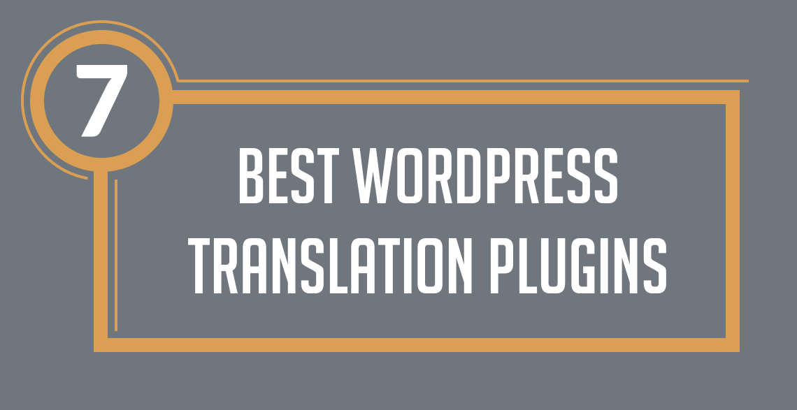 7 Best WordPress Translation Plugins