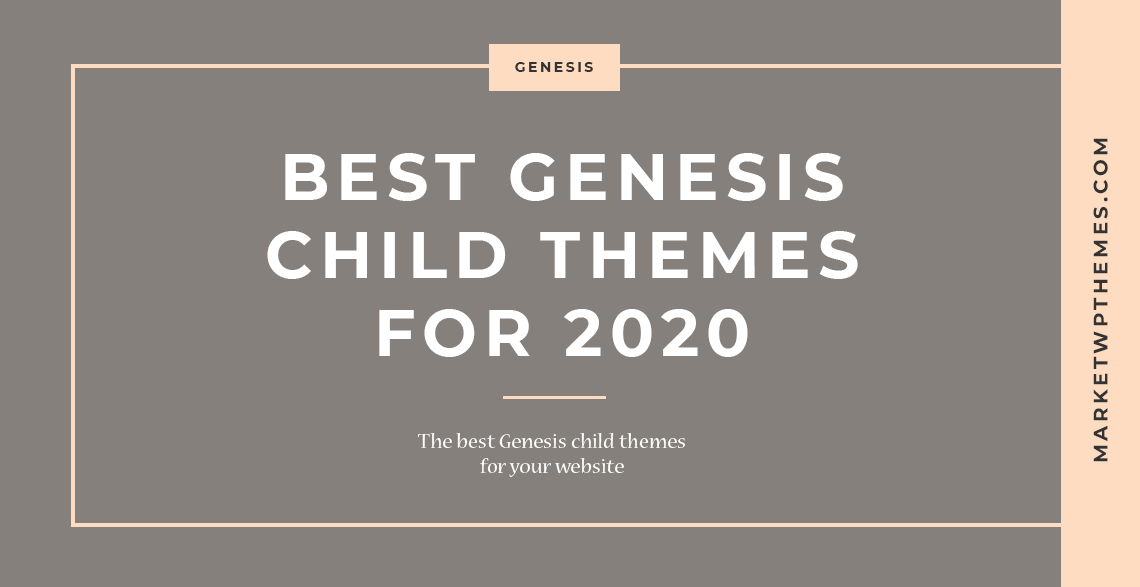 Best Genesis Child Themes For 2020 Post