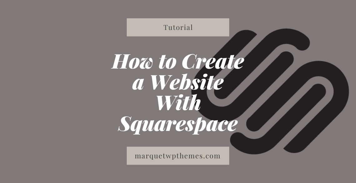 How to Create a Website With Squarespace Post