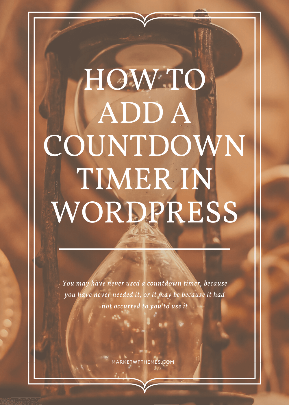 How To Add A Countdown Timer In WordPress
