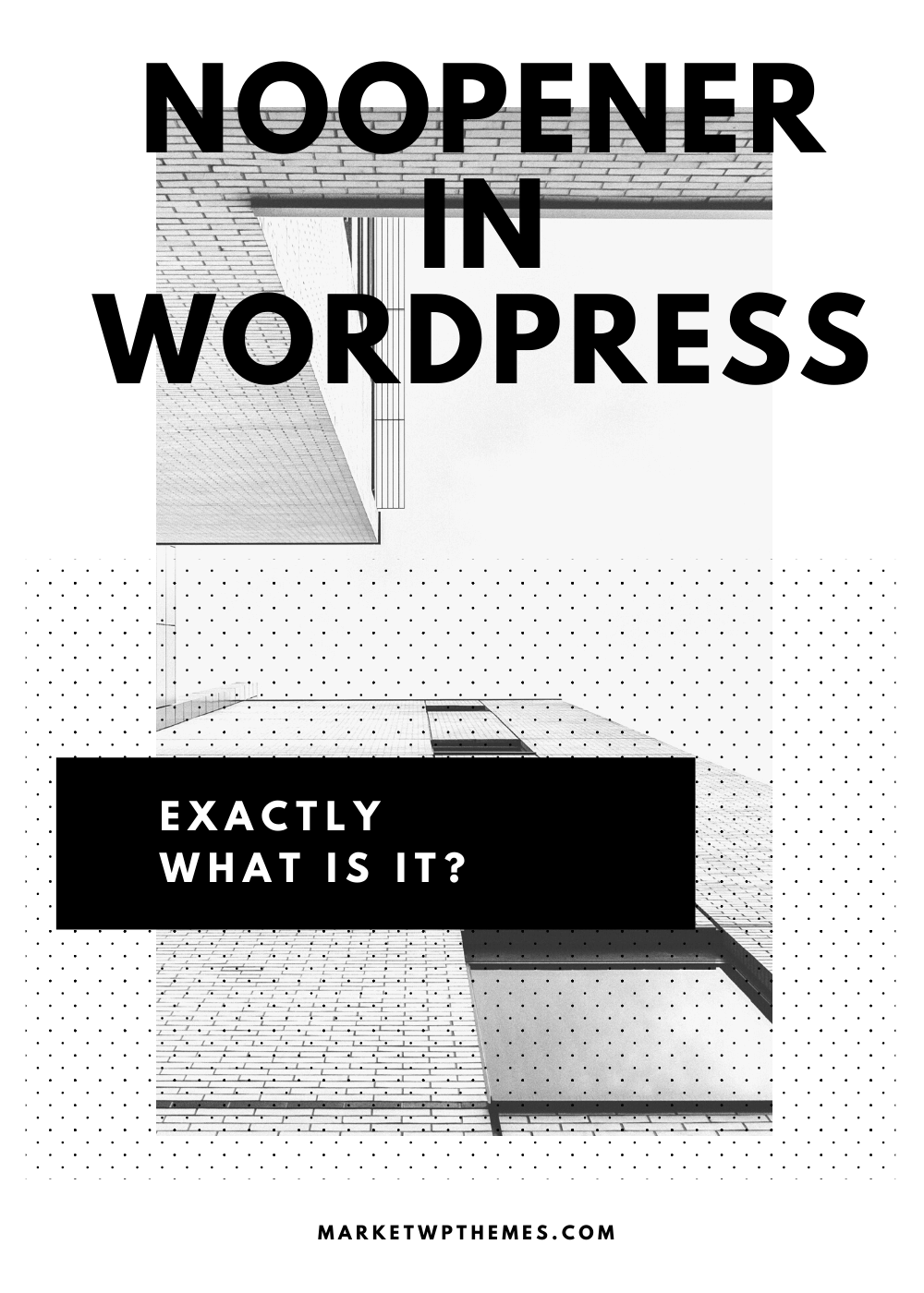 Noopener In WordPress