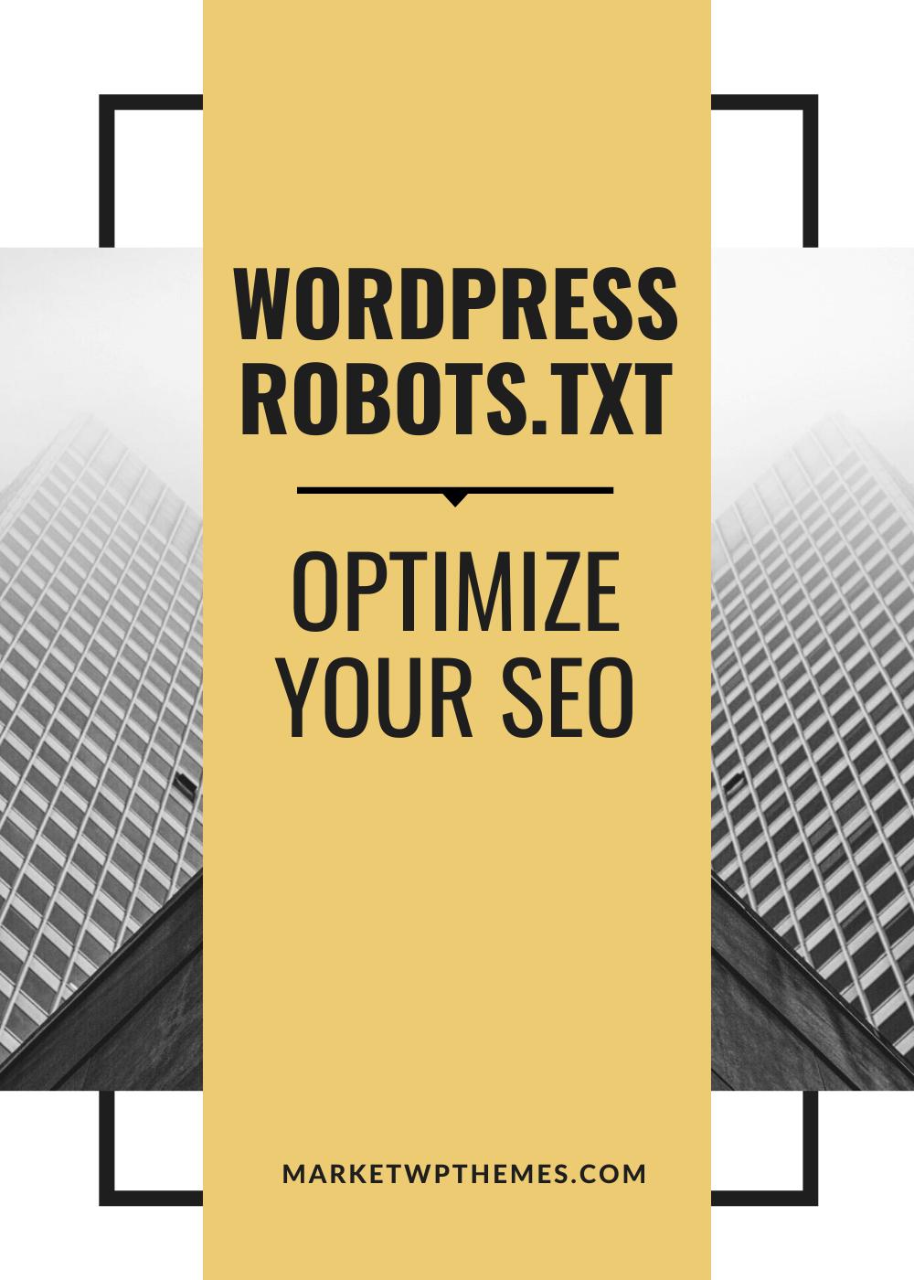 WordPress Robots.txt - Optimize Your SEO Post