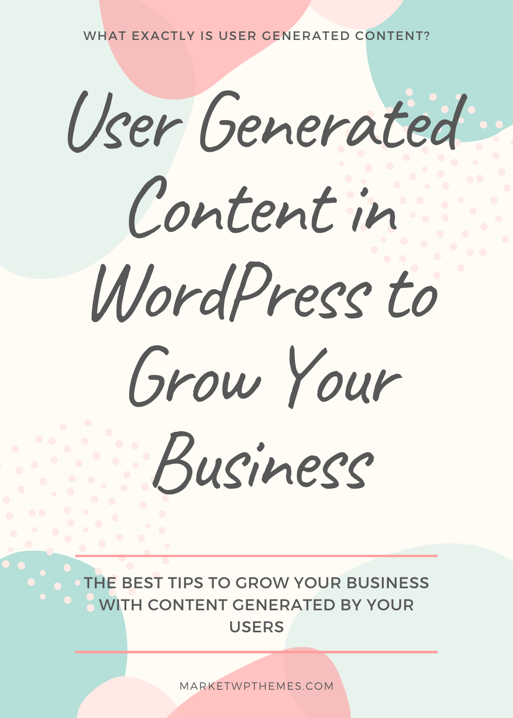 User Generated Content in WordPress to Grow Your Business