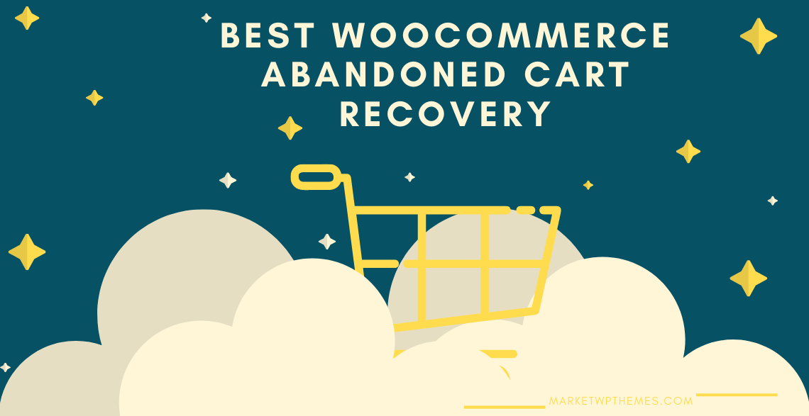 Best WooCommerce Abandoned Cart Recovery Post