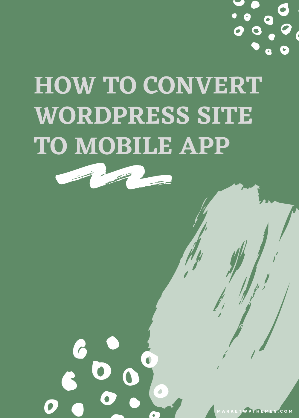 How To Convert WordPress Site To Mobile App