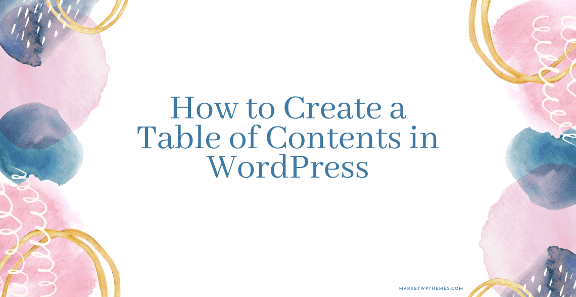 How to Create a Table of Contents in WordPress Post