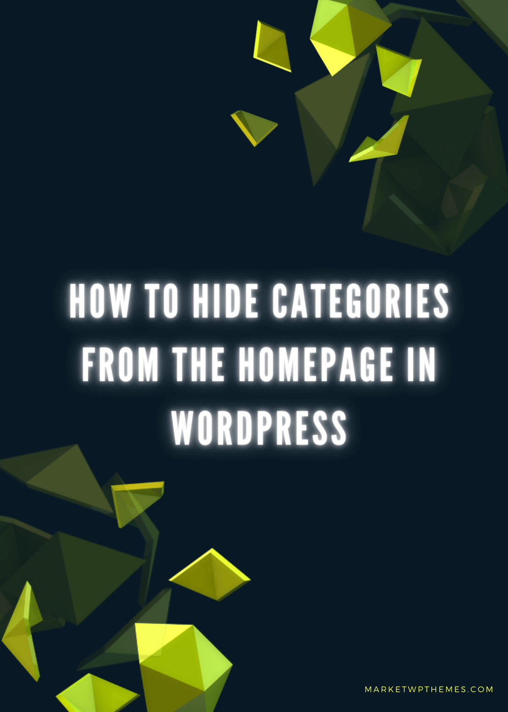 How To Hide Categories From The Homepage In WordPress