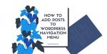 How to Add Posts to WordPress Navigation Menu Post